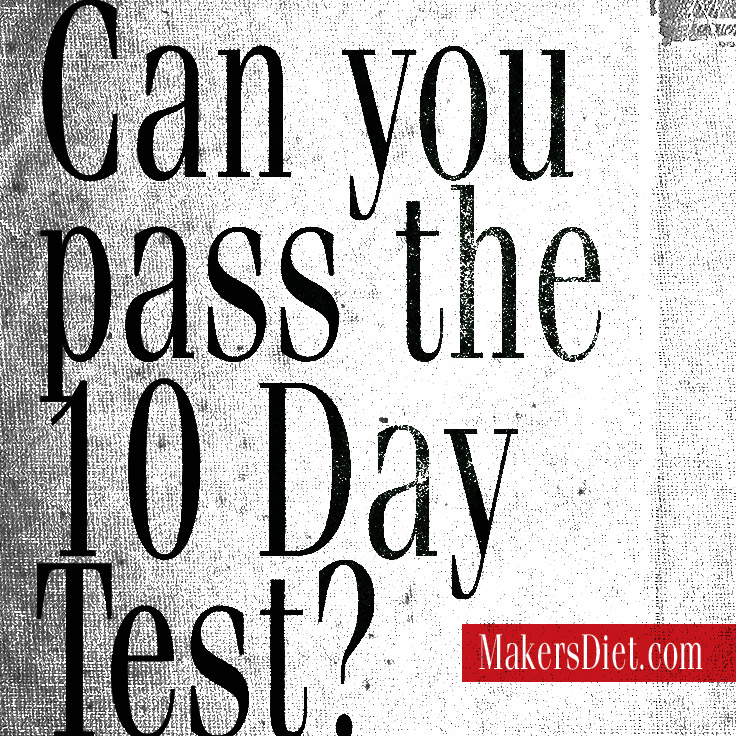 Can You Past The 10 Day Test?